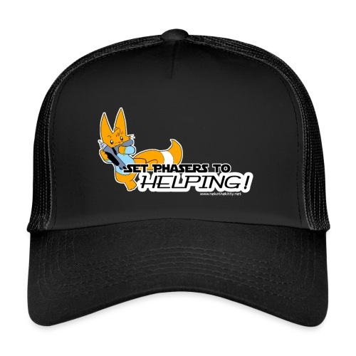 Set Phasers to Helping - Trucker Cap