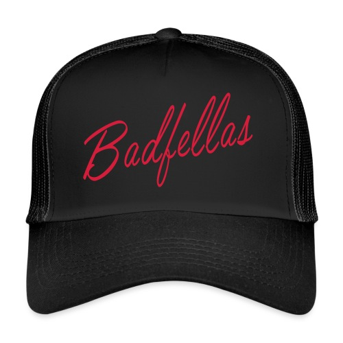 Badfellas script logo - Trucker Cap