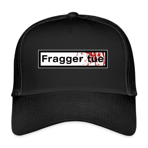 TshirtNF_FraggerTue - Trucker Cap