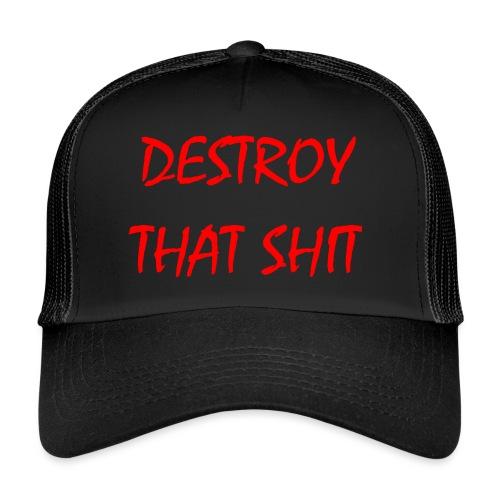 DestroyThatSh ** _ red - Trucker Cap