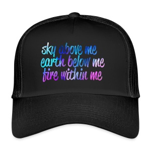 Sky Above Me - Trucker Cap