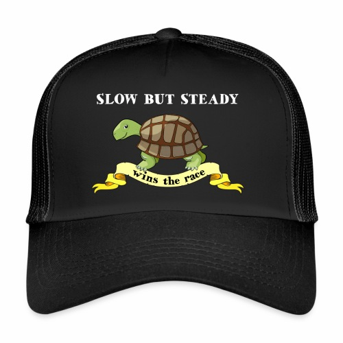 Slow but Steady - Trucker Cap