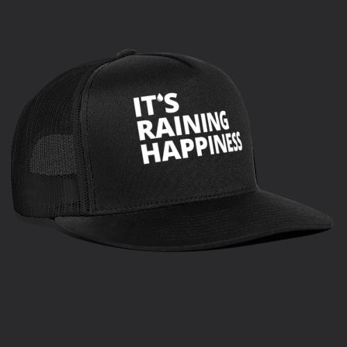 It's raining happiness - Trucker Cap