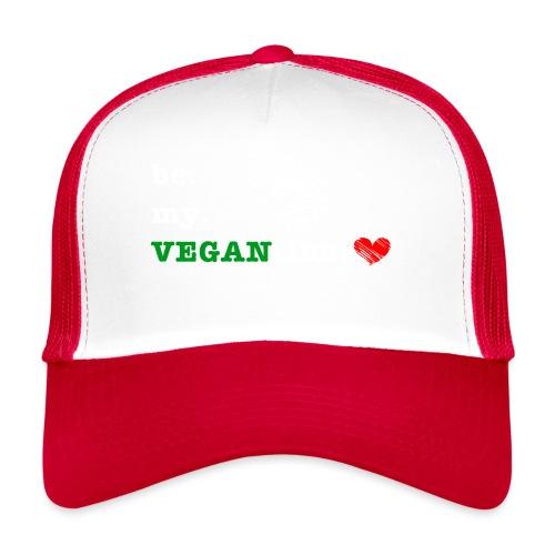 be my VEGANtine - white - Trucker Cap