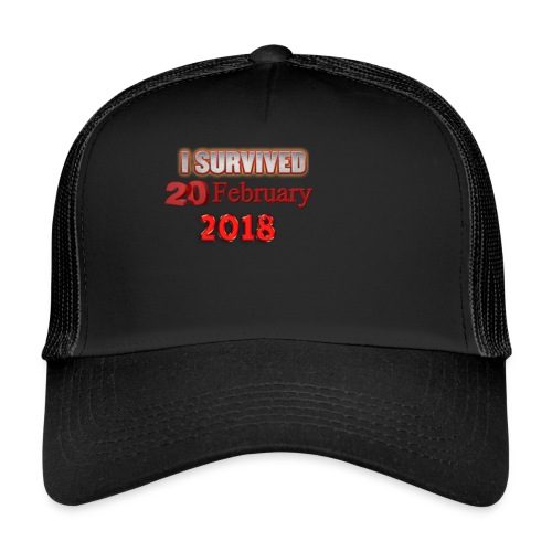 I survived february 20th text - Trucker Cap