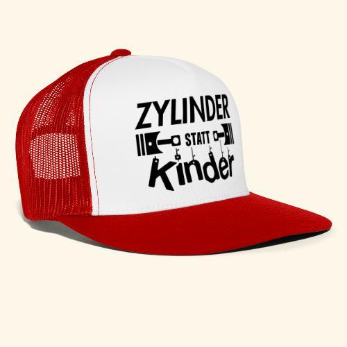 Zylinder Statt Kinder - Trucker Cap