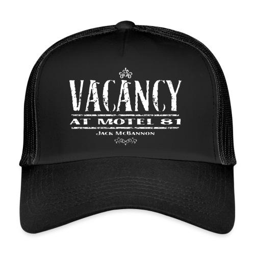 Vacancy at Motel 81 - Trucker Cap