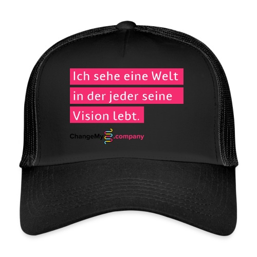 ChangeMy.Company Vision Branding - Trucker Cap
