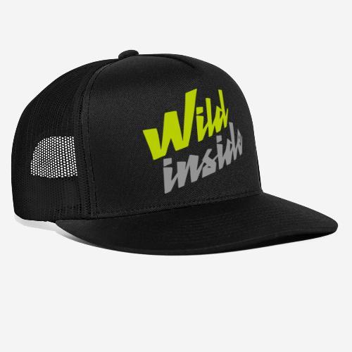 wild inside - Trucker Cap