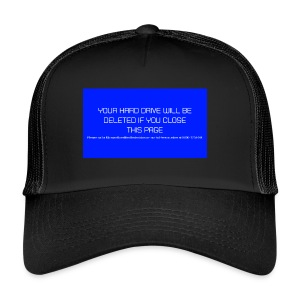 Hard Drive Deleted Notice - Trucker Cap