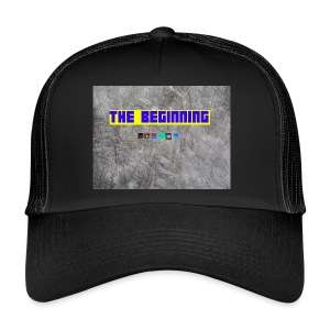 The Beginning - Trucker Cap