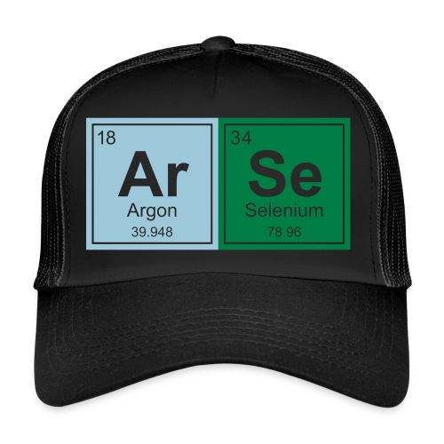 Geeky Arse Periodic Elements - Trucker Cap
