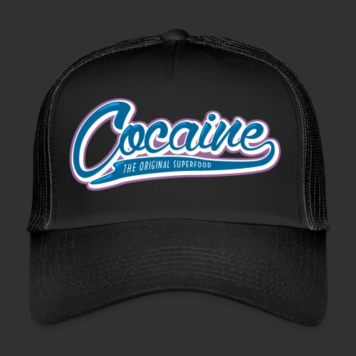 Cocaine - The Original Superfood - Trucker Cap