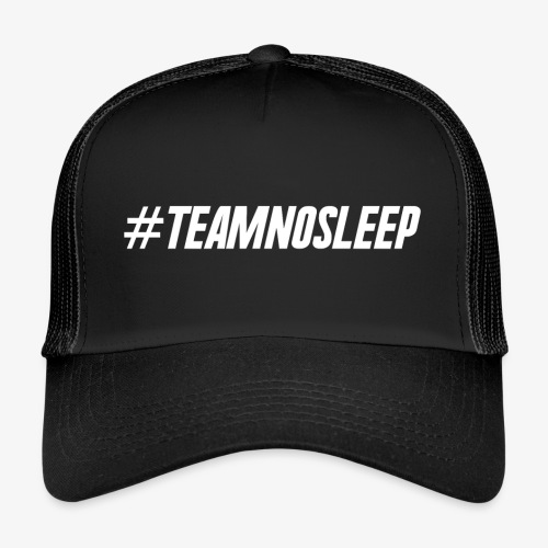 #TeamNoSleep - Trucker Cap