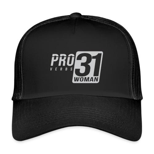 Proverbs 31 Woman - Trucker Cap