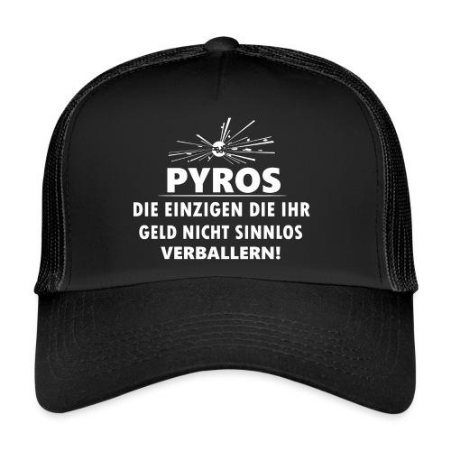 Pyro Feuerwerk Verballern Geld - Trucker Cap