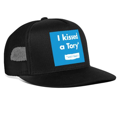 I Kissed A Tory - Trucker Cap