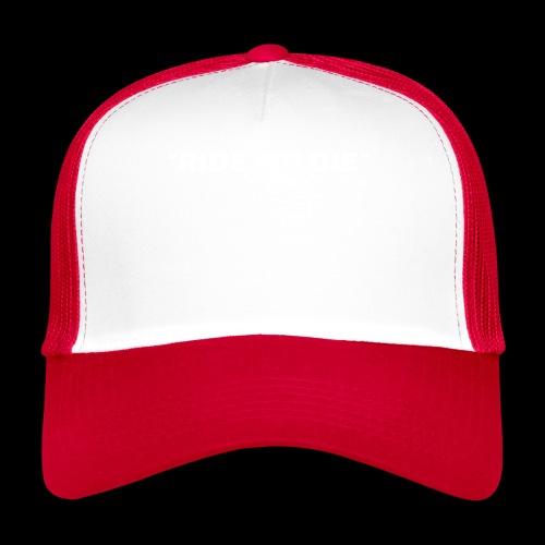 Ride or die (blanc) - Trucker Cap