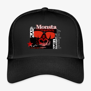 Play like a monster - Smell like an animal - Trucker Cap