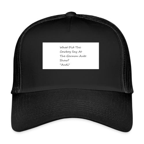 Car Joke - Trucker Cap