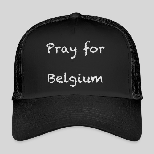 Pray for Belgium - Trucker Cap