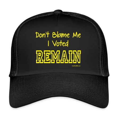 Dont Blame Me - Trucker Cap