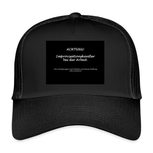 improvisationskünstler - Trucker Cap