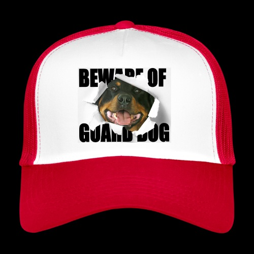 beware of guard dog - Trucker Cap
