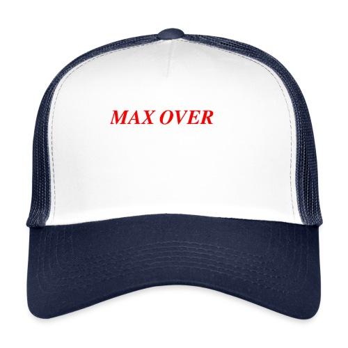 Max Overs - Trucker Cap