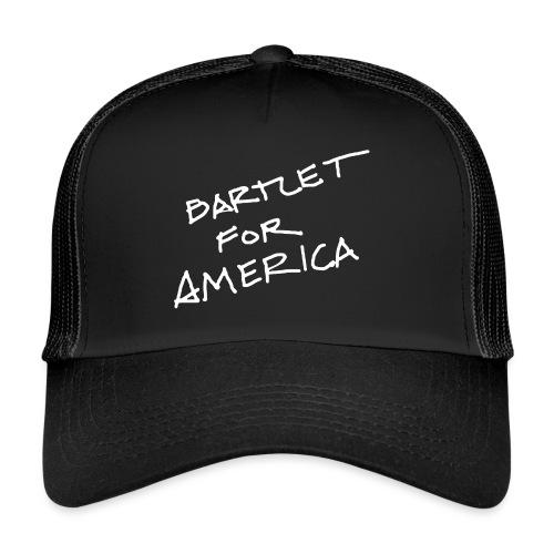 Bartlet For America - Trucker Cap