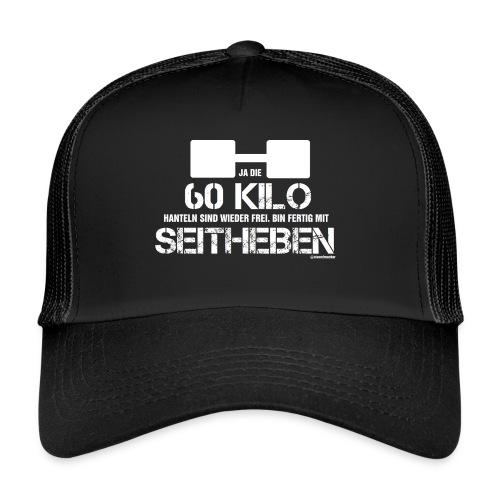 60 kg Seitheben - Trucker Cap