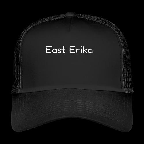 East Erika logo - Trucker Cap