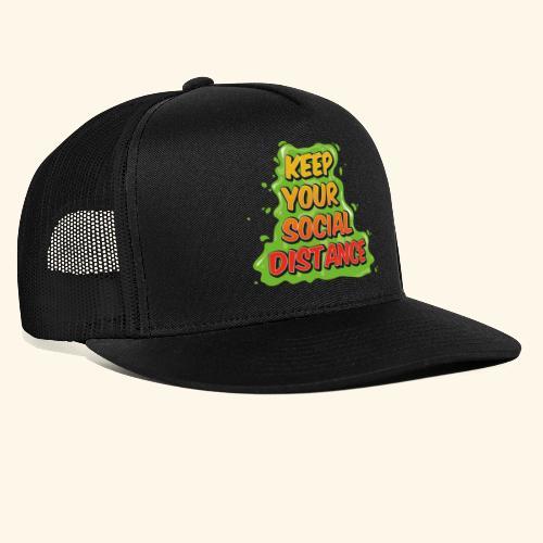 Keep your social distance - Trucker Cap