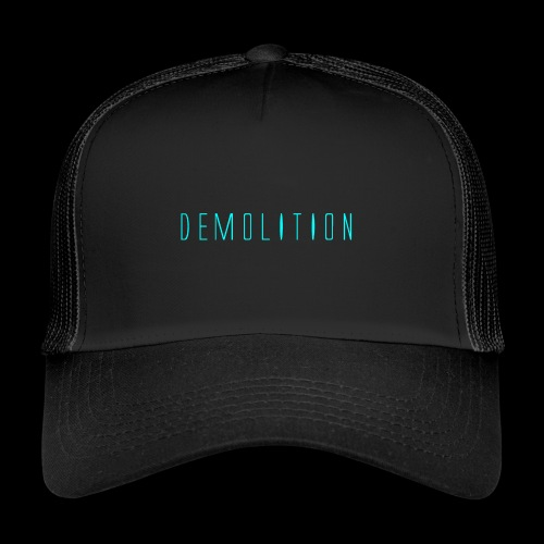 Demolition Logo - Trucker Cap