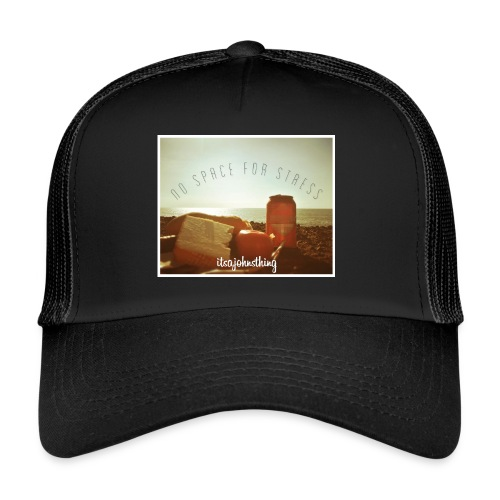 No Space For Stress - Trucker Cap