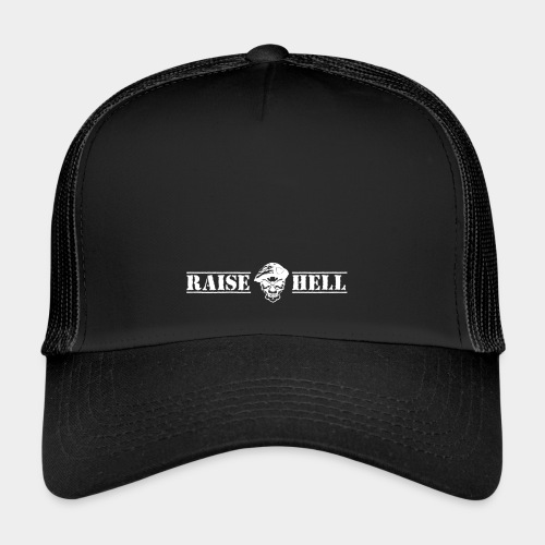 Raise Hell - Trucker Cap