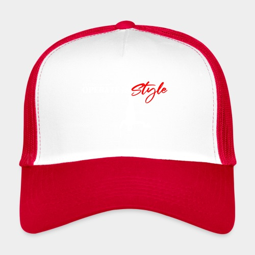 Hang in there & operate in style - Trucker Cap