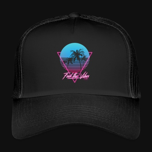 Feel the Vibes - Trucker Cap