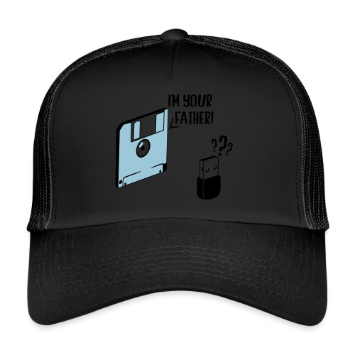 I'm your father - Trucker Cap