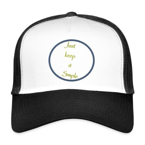 Keep it simple - Trucker Cap