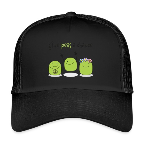 Give peas a chance! - Trucker Cap
