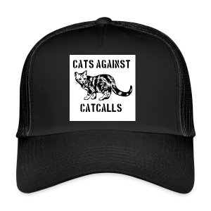 Cats against catcalls - Trucker Cap
