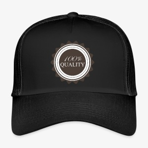 100% Quality - Trucker Cap