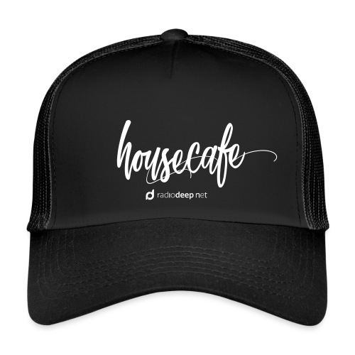Collection Housecafe - Trucker Cap