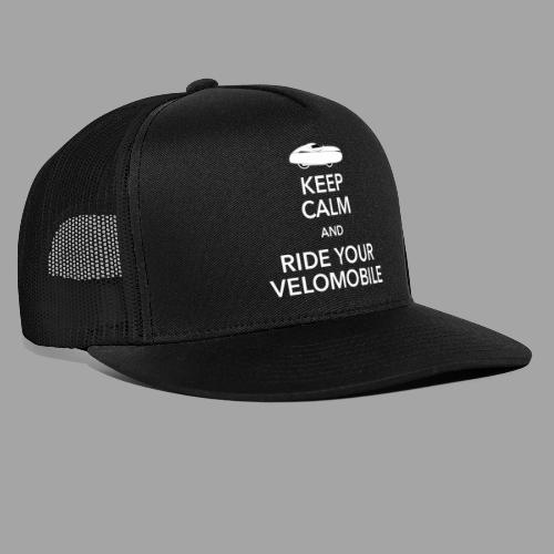 Keep calm and ride your velomobile white - Trucker Cap