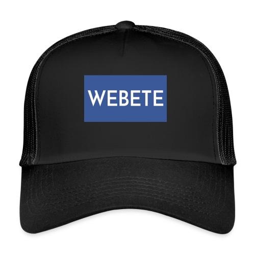 Webete - Trucker Cap