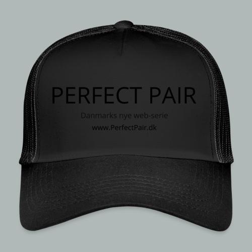 Perfect Pair - Trucker Cap
