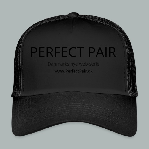 Perfect Pair - Trucker Cap