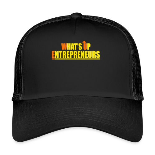 WHATS UP ENTREPRENEURS LOGO - Trucker Cap