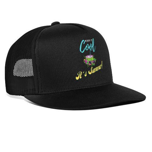 Keep it cool - Trucker Cap
